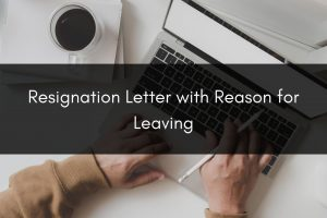 resignation letter with reason for leaving