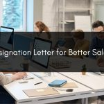 resignation letter for better salary