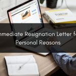 immediate resignation letter for personal reasons